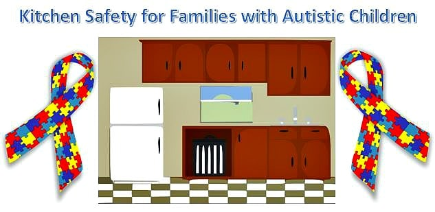 Kitchen Safety For Children With Autism